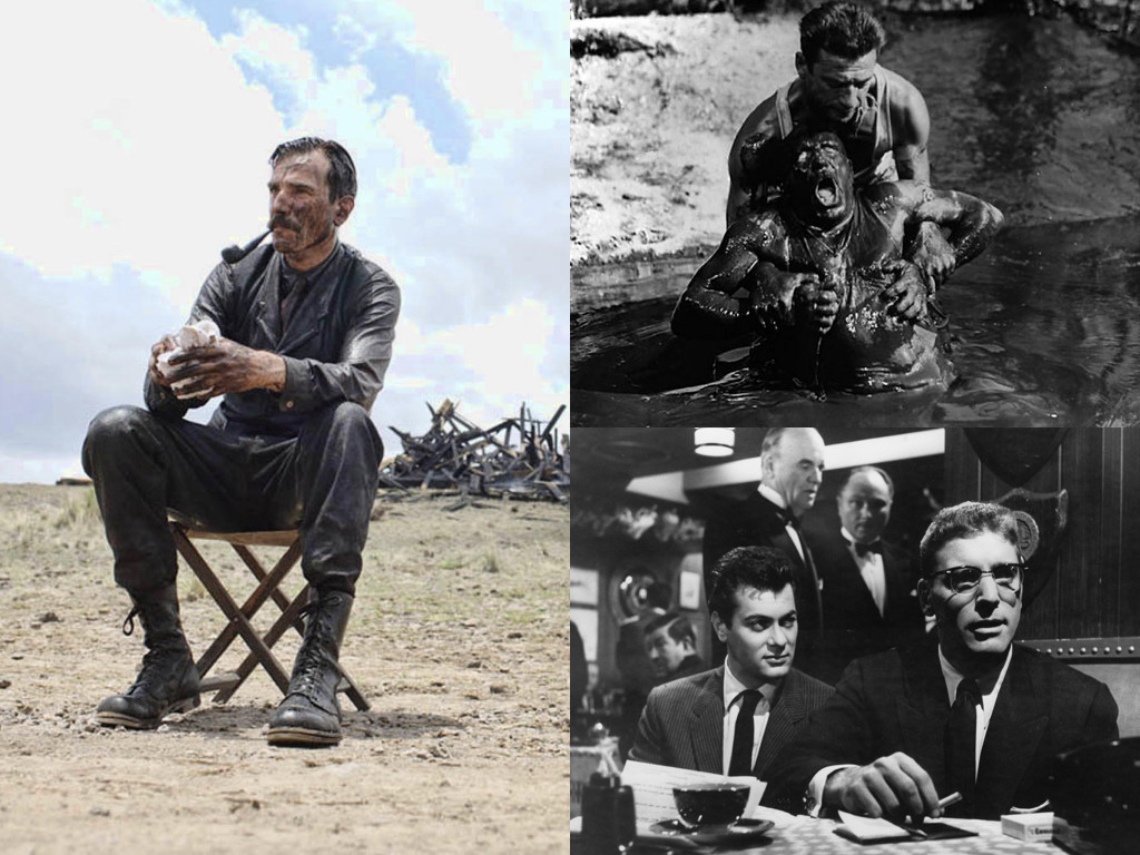 There Will Be Blood 2007 / The Wages of Fear 1953 / Sweet Smell of Success 1957
