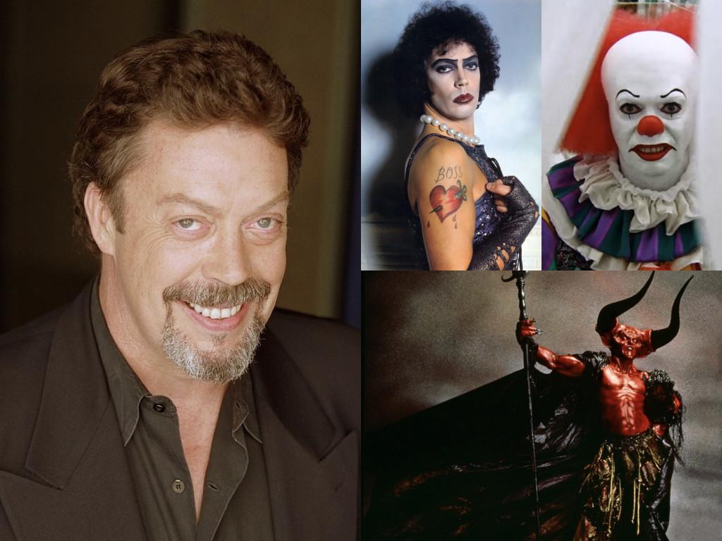 Като д-р Франк-Ен-Фъртър в The Rocky Horror Picture Show 1975 / като Пениуайз в It 1990 / като Повелителя на мрака в Legend 1985